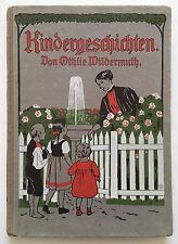 Wildermuth, Ottilie. Kindergeschichten. Reutlingen, Enßlin & Laiblin, EA 1911