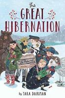 Great Hibernation by Tara Dairman, NEW Book, FREE & FAST Delivery, (Hardcover)