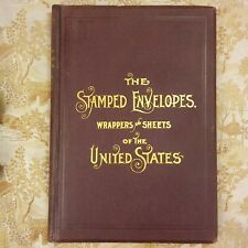 The Stamped Envelopes, Wrappers and Sheets of the United States 1892 Tiffany 1st