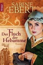 Der Fluch der Hebamme von Sabine Ebert (2010, Taschenbuch)