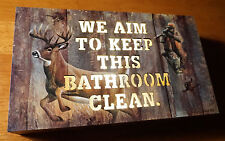 WE AIM TO KEEP THIS BATHROOM CLEAN Lighted Hunting Lodge Decor Cabin Sign NEW
