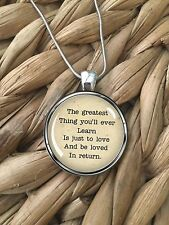 Moulin Rouge Quote Greatest Thing Learn Glass Pendant Silver Chain Necklace NEW