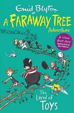 The Land of Toys: A Faraway Tree Adventure, Blyton, Enid   Paperback Book   9781