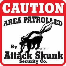 Caution Attack Skunk Sign