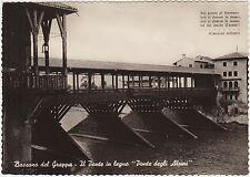 BASSANO DEL GRAPPA - IL PONTE IN LEGNO DEGLI ALPINI (VICENZA) 1952