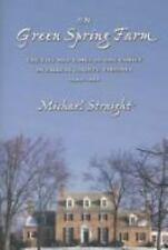 On Green Spring Farm: The Life and Times of One Family in Fairfax County, Virgin