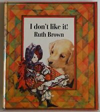 I Don't Like it by Ruth Brown Hardback 1st 1989 doll puppy story children's book