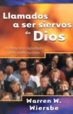 Llamados a ser siervos de Dios: La tarea ms importante para cada cristiano, Span