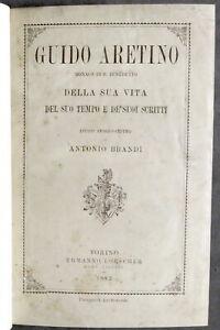A. Brandi - Guido Aretino della sua vita del suo tempo dei suoi scritti - 1882