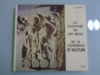 DENIS GRIVOT- LA SCULPTURE DU XIIe SIECLE DE LA CATHEDRALE D AUTUN-ED SAEP-1976