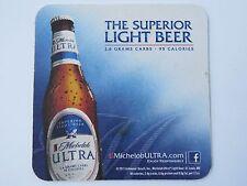 Coaster Bar Mat ~*~ 2011 Anheuser-Busch Michelob Ultra ~ The Superior Light BEER
