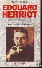 EDOUARD HERRIOT  UN HOMME D UN AUTRE TEMPS  HERITIER
