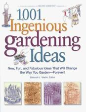 A Rodale Garden Book: 1,001 Ingenious Gardening Ideas : New, Fun and Fabulous Th