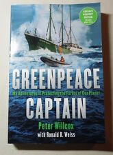 Greenpeace Captain by Peter Wilcox 2016 ARC paperback
