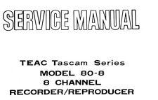 Teac 80-8 Tascam 8 CH RL pour RL ST Enregistreur réimpr service manual Inc schms anglais