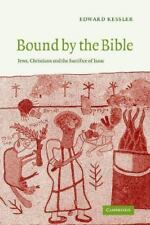 Bound by the Bible: Jews, Christians and the Sacrifice of Isaac