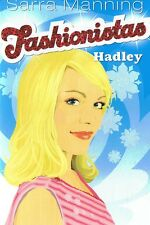 NEW - FASHIONISTAS #2 - Hadley by Sarra Manning (Paperback, 2007)
