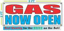Gas Now Open Banner Sign New Larger Size Best Quality for the $