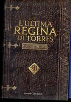 l'ULTIMA regina di TORRES antonietta URASO romanzo libro òk1