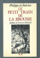 29320 - BALEINE Philippe de; Le petit train de brousse.