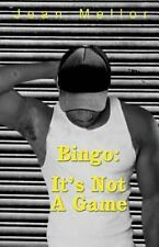 Bingo : It's Not a Game by Jean Mellor (2013, Paperback)