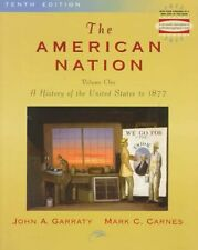 The American Nation, The:a History of the United S