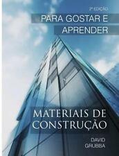 Materiais de Constru??o : Para Gostar e Aprender: By Grubba, David