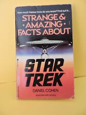 Strange and Amazing Facts About Star Trek by Daniel Cohen 1986