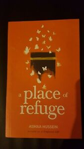 A Place of Refuge Paperback book by Asmaa Hussein