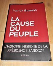 Patrick Buisson «La Cause du Peuple» (Perrin, 2016)
