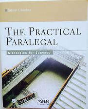 2006 The Practical Paralegal : Strategies for Success by Deborah E. Bouchoux