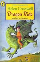 Dragon Ride (Colour Young Puffin), Cresswell, Helen, Very Good Book
