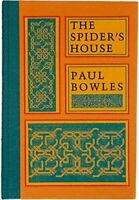 The Spider's House , Hardcover , Bowles, Paul