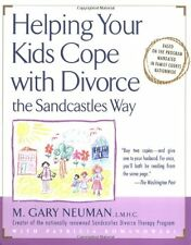 Helping Your Kids Cope with Divorce the Sandcastles Way by M. Gary Neuman, Patri
