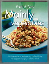 FRESH & TASTY MAINLY VEGETABLES * NEW BOOK * PAPERBACK FREE POSTAGE