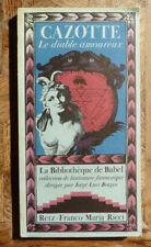 CAZOTTE LE DIABLE AMOUREUX  Biblio de BABEL RETZ FMR 1978