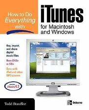 How to Do Everything with iTunes for Macintosh and Windows (How to Do Everything