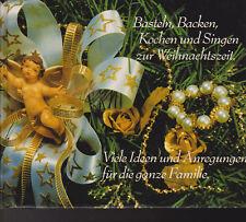 Das Große Weihnachtsbuch Basteln, Backen, Kochen und singen zur Weihnachtszeit