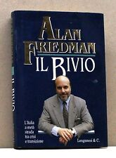 IL BIVIO - A. Friedman [Libro, Longanesi & C. editore]