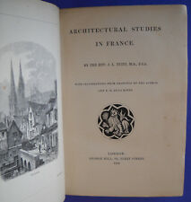 Architectural Studies in France by J.L. Petit (1854, FIRST, profuse etchings)