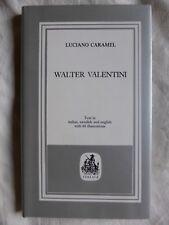 Luciano Caramel WALTER VALENTINI Autografo dedica 1986 Italica