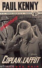 COPLAN à l'affût / FX 18 / Paul KENNY // Fleuve Noir - Espionnage / 1ère Edition