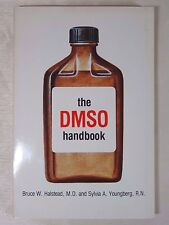 The DMSO Handbook by Sylvia A. Youngberg and Bruce W. Halsted (1981, Paperback)