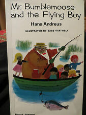 Mr. Bumblemoose and the Flying Boy by Hans Andreus PB 1973 NF OOP