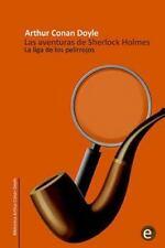 La Liga de Los Pelirrojos : Las Aventuras de Sherlock Holmes by Arthur Conan...