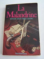 LA MALANDRINE , ROMAN HISTORIQUE . 246 PAGES .