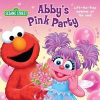 Abby's Pink Party (sesame Street): By Naomi Kleinberg