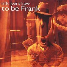 To Be Frank Kershaw, Nik Audio CD