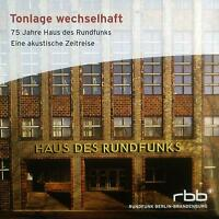 CD Tonlage Chameleonic Poly Cloth - 75 Years House Des Radio,Eine Acoustic Time