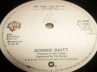 """BONNIE RAITT """" ME AND THE BOYS """" 7"""" SINGLE EXCELLENT 1982"""